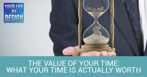 The Value Of Your Time